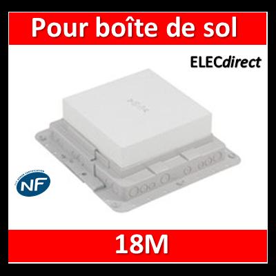 Legrand - Boîte d'encastrement Plastique - Pour boîte de sol 18M - 089631