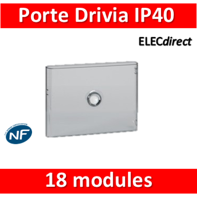 Legrand - Porte Drivia transparente 18 modules IP40 - IK07 pour coffret 401221 - 401241