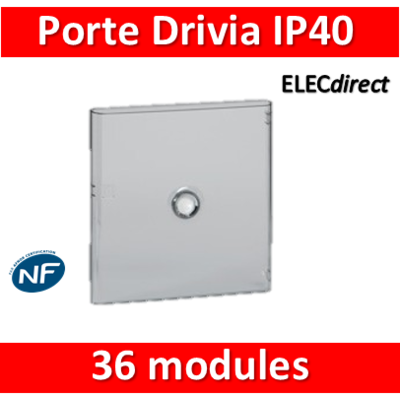 Legrand - Porte Drivia transparente 36 modules IP40 - IK07 pour coffret 401222 - 401242
