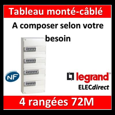 Legrand - Tableau monté-câblé 4 rangées 72 modules à composer