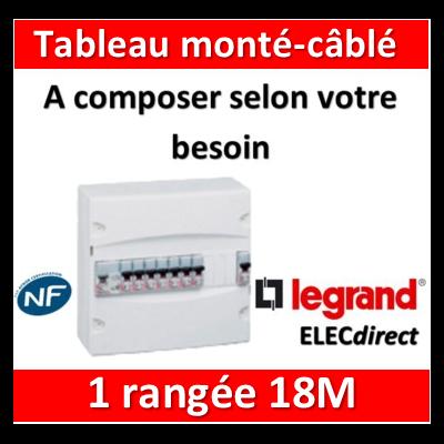 Legrand - Tableau monté-câblé 1 rangée 18 modules à composer