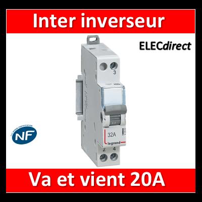 Legrand - Interrupteur inverseur 32A - Va et vient 1 M - 250V - 412900