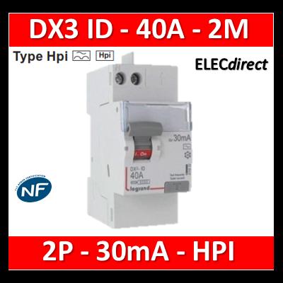 LEGRAND - Interrupteur Différentiel 2P - 40A - 30ma - VIS/AUTO - Type HPI Départ Haut - 411644