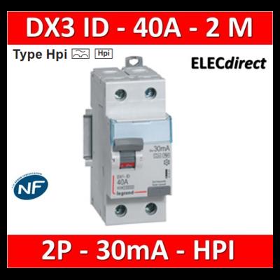 LEGRAND - Interrupteur Différentiel 2P - 40A  - 30ma Type HPI Départ Bas - 411591