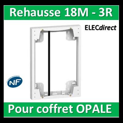 SCHNEIDER - Rehausse pour coffret OPALE 18M - 3R - 18760