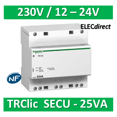 Schneider - Transformateur TRClic SECU 25VA - 12-24V - A9A15219