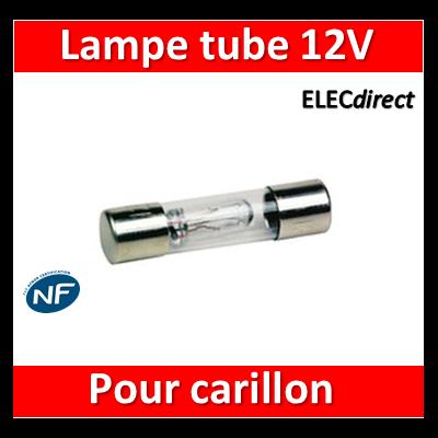 Legrand - Lampe tube pour carillons et Plexo 57 12V - 089826