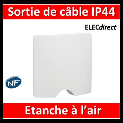 Legrand Niloé - Sortie de câble IP44 - livré complet - Blanc - 664749