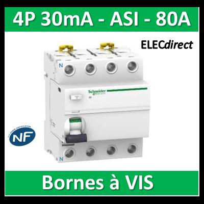 SCHNEIDER - Interrupteur Différentiel 4P - 80A - 30mA - ASI - A9R31480