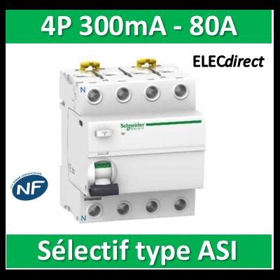 SCHNEIDER - Interrupteur Différentiel 4P - 80A - 300mA - ASI - Sélectif - A9R35480