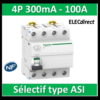 SCHNEIDER - Interrupteur Différentiel 4P - 100A - 300mA - ASI - Sélectif - A9R35491