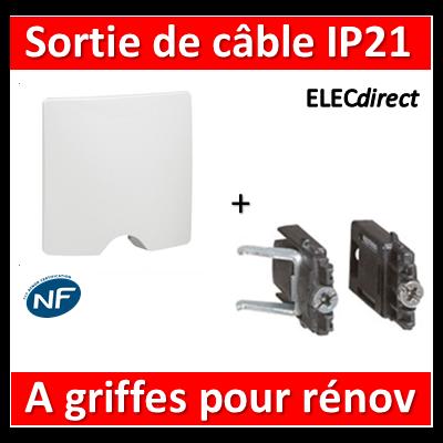 Legrand Niloé - Sortie de câble IP21 - Blanc + griffes - 664795+665099x2