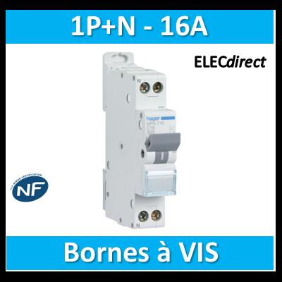 DISJONCTEUR HAGER - 1P+N - 16A - VIS/VIS - MFN716
