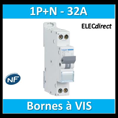 DISJONCTEUR HAGER - 1P+N - 32A - VIS/VIS - MFN732