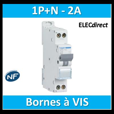 DISJONCTEUR HAGER - 1P+N - 2A - VIS/VIS - MFN702