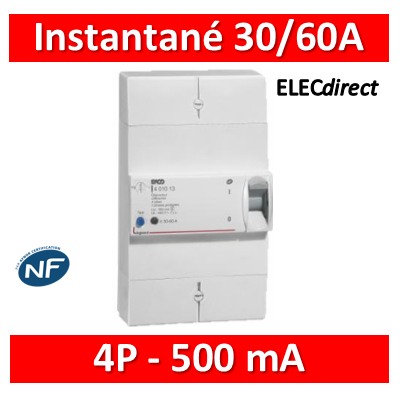Legrand - Disjoncteur de branchement ERDF - 4P 30/60A 500 MA Instantané - 401011