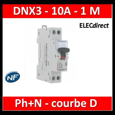 Legrand - Disjoncteur courbe D - DNX3 - 10A - Ph+N - 1M - 406801