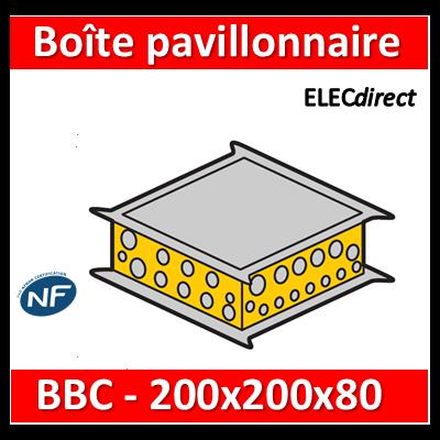 Legrand Batibox - Boîte pavillonnaire BBC 200x200x80 - 089311
