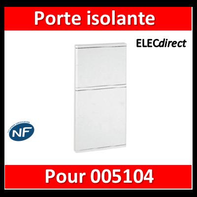 Legrand - Porte isolante - pour bac étroit 051 04 - GTL encastré - IP 40 - IK 07 - blanche - 005124
