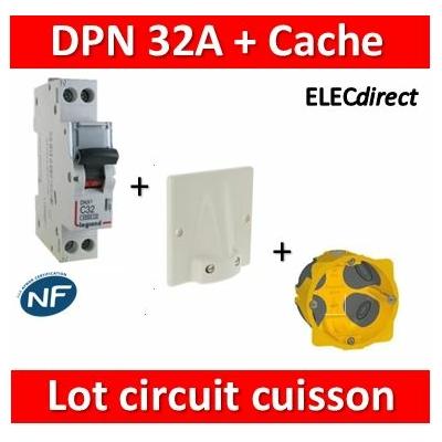 LEGRAND - Lot Disjoncteur DNX3 32A + Cache 32A + boîte BBC - plaque de cuisson - 406777+31490+080086