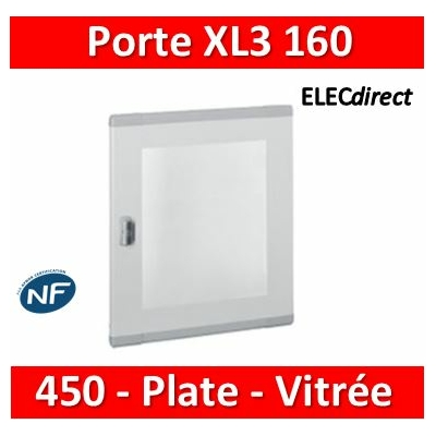 Legrand - Porte plate vitrée XL³ 160/400 -  H 450 mm - 020282