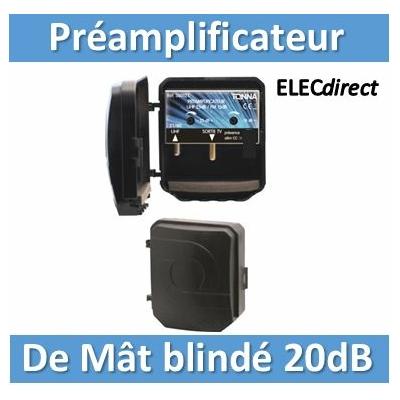 Tonna - Préamplificateur de mât blindé 1 entrée 470/800MHZ - Gain 20 dB - 360110