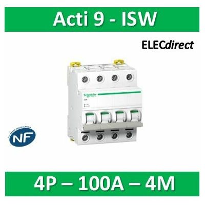 Schneider - Acti9, iSW interrupteur-sectionneur 4P 100A 415VAC - A9S65491