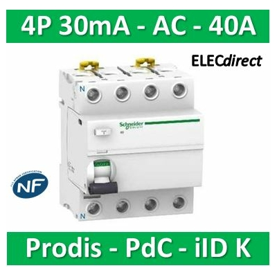 Schneider - ProDis iID K interrupteur différentiel PdC 4,5kA 4P 40A type AC 30mA - A9R55440