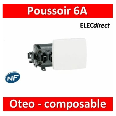 Legrand Oteo - Poussoir 6A - 230V - 086106