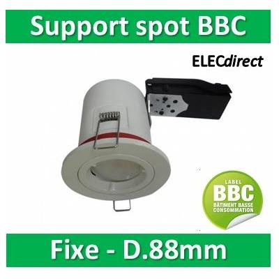 Vision EL - Support Spot Fixe - étanche à l'air - Blanc - D.88mm - BBC - 7718