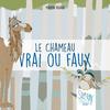 Couverture_Le-Chameau-Vrai-ou-Faux-Story-Papers-Design-from-Paris