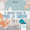 Couverture-Le-fabuleux-voyage-de-mikki-la-sardine-Story-Papers-Design-from-Paris