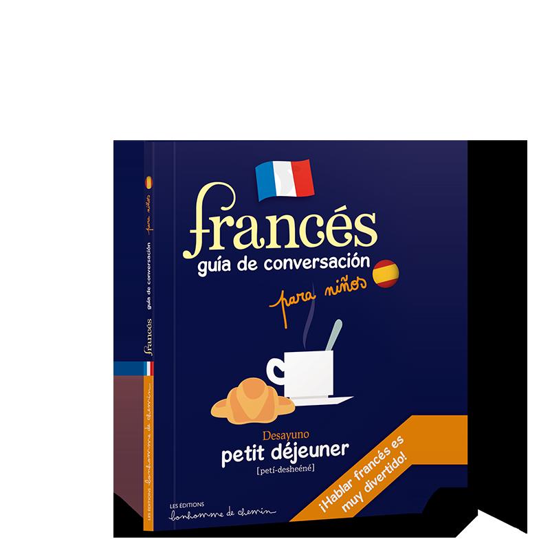 Francés, guía de conversación para niños