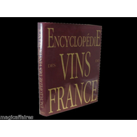 ENCYCLOPEDIE DES VINS DE FRANCE ILLUSTRE 1993