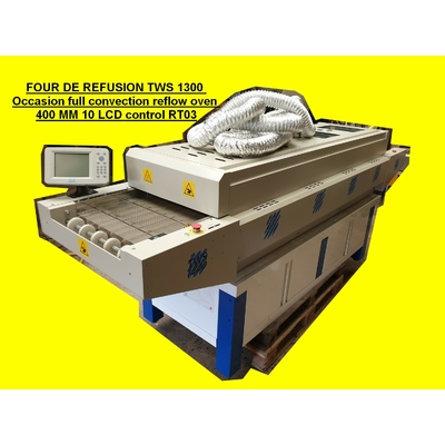 FOUR DE REFUSION TWS 1300 Occasion full convection reflow oven 400 MM 10 LCD control RT03