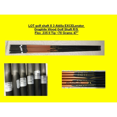 LOT golf shaft X 3 Aldila EXCELerator Graphite Wood Golf Shaft R/S Flex .335 ll Tip ~78 Grams 47""