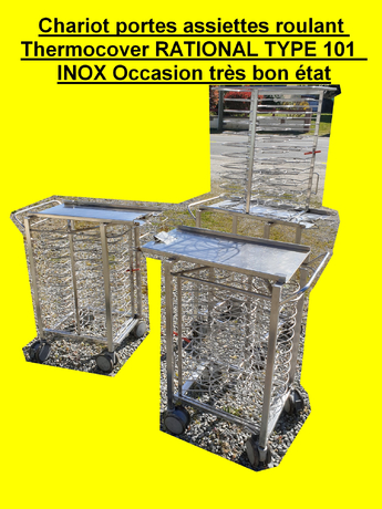 Chariot portes assiettes roulant Thermocover RATIONAL TYPE 101  INOX Occasion très bon état