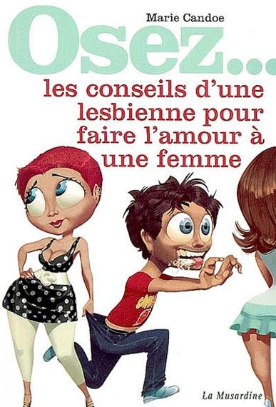 Osez les conseils d\'une lesbienne pour faire l\'amour à une femme