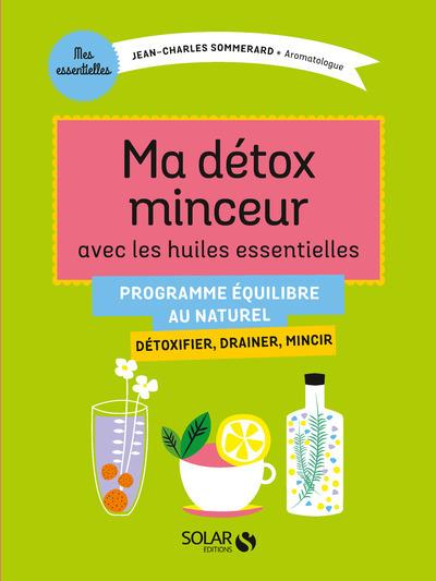 Ma-detox-minceur-avec-les-huiles-essentielles