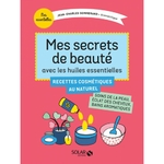 Mes secrets de beauté - Collection Mes essentielles de Jean-Charles Sommerard - Sevessence