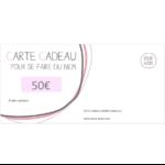 Chèque cadeau - bon cadeau d'une valeur de  50€