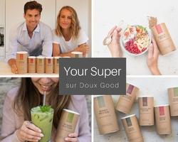 Your Super sur Doux Good - les superaliments
