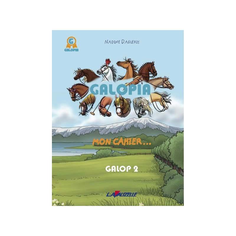 GALOPIA, Mon cahier - Le journal de mon 2e galop
