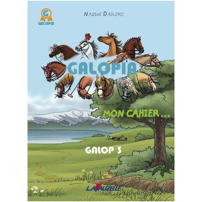 GALOPIA, Mon cahier - Le journal de mon 3e galop