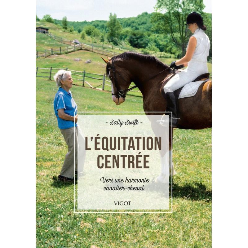 L\'équitation centrée