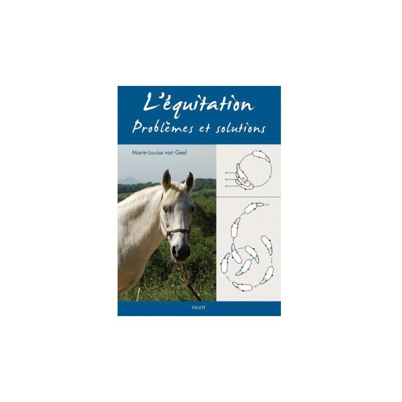 L\'équitation problèmes et solutions