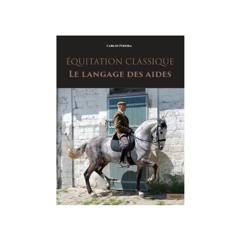 Equitation classique Le langage des aides