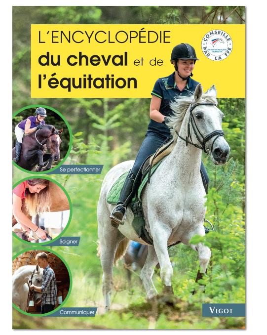 L\'encyclopédie du cheval et de l\'équitation