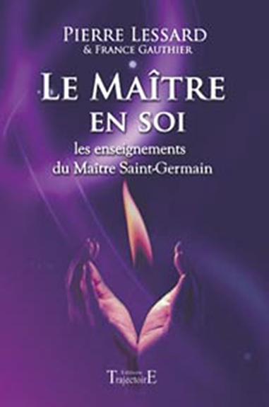 Maître en Soi -  Pierre Lessard & France Gauthier