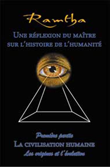 Réflexion du Maître sur l\'Histoire de l\'Humanité - Ramtha